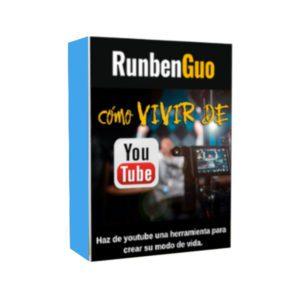 Curso Como Vivir de Youtube - Runben Guo